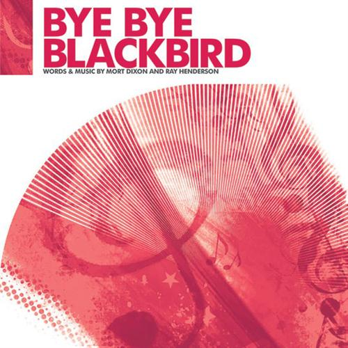 Ray Henderson Bye Bye Blackbird (arr. Jonathan Wikeley) cover art