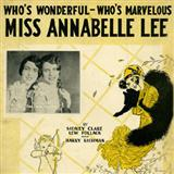 Miss Annabelle Lee (Who's Wonderful, Who's Marvellous?) sheet music by Sidney Clare