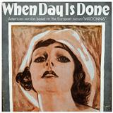 When Day Is Done sheet music by Dr. Robert Katscher