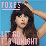 Let Go For Tonight sheet music by Foxes