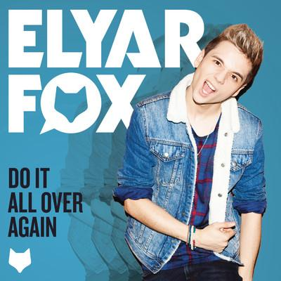 Elyar Fox Do It All Over Again cover art