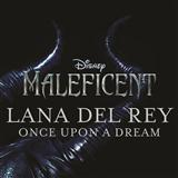Lana Del Rey:Once Upon A Dream