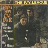 Funny How Love Can Be sheet music by The Ivy League