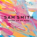 Money On My Mind sheet music by Sam Smith