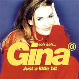 Gina G:Ooh Aah Just A Little Bit