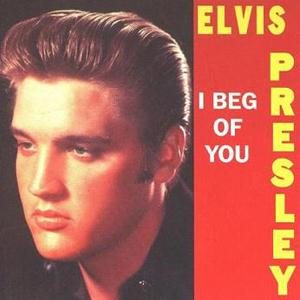 Elvis Presley I Beg Of You cover art
