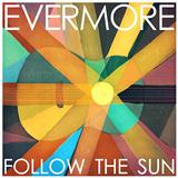 Follow The Sun sheet music by Evermore