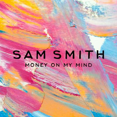 Sam Smith Money On My Mind cover art