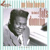 My Blue Heaven sheet music by Fats Domino