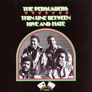 The Persuaders Thin Line Between Love And Hate cover art