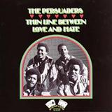 Thin Line Between Love And Hate sheet music by The Persuaders