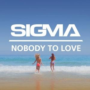 Sigma Nobody To Love cover art