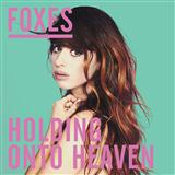 Holding Onto Heaven sheet music by Foxes