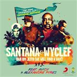 Dar Um Jeito (We Will Find A Way) (feat. Avicii & Alexandre Pires) sheet music by Santana & Wyclef