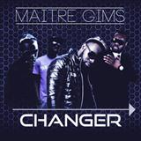 Changer sheet music by Maitre Gims