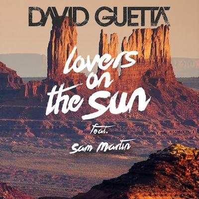 David Guetta Lovers On The Sun (feat. Sam Martin) cover art