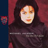 You Are Not Alone sheet music by Michael Jackson