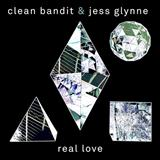 Real Love (feat. Jess Glynne) sheet music by Clean Bandit