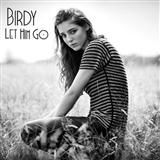Let Him Go sheet music by Birdy