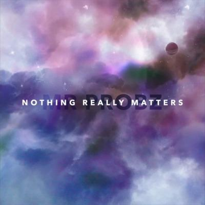 Mr Probz Nothing Really Matters cover art