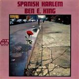 Spanish Harlem sheet music by Ben E. King