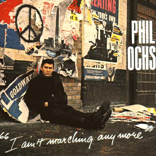 Phil Ochs I Ain't Marchin' Anymore cover art