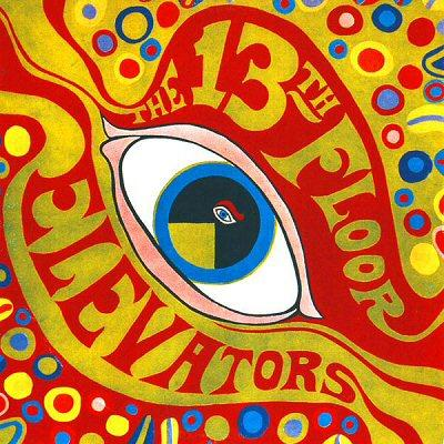 The Thirteenth Floor Elevators You're Gonna Miss Me cover art