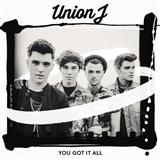 You Got It All sheet music by Union J