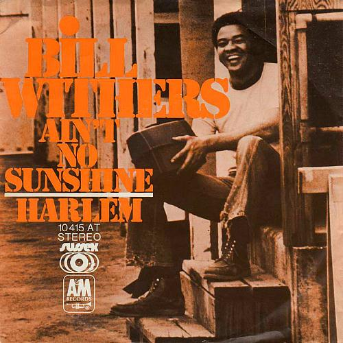 Bill Withers Ain't No Sunshine cover art