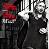 What I Did For Love (feat. Emeli Sandé) sheet music by David Guetta