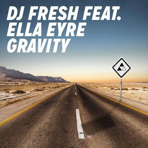 DJ Fresh Gravity (feat. Ella Eyre) cover art