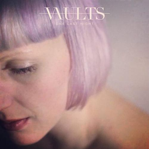 Vaults One Last Night (from 'Fifty Shades Of Grey') cover art