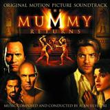 The Mummy Returns (The Mummy Returns) sheet music by Alan Silvestri