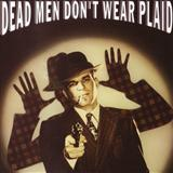 Dead Men Don't Wear Plaid (End Credits) sheet music by Miklos Rozsa