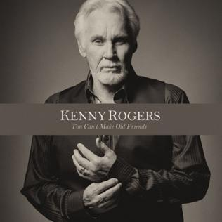 Kenny Rogers You Can't Make Old Friends (feat. Dolly Parton) cover art