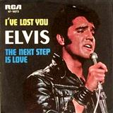 I've Lost You sheet music by Elvis Presley