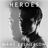 Heroes sheet music by Mans Zelmerlow