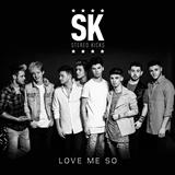 Love Me So sheet music by Stereo Kicks