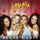 Black Magic sheet music by Little Mix