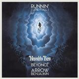 Runnin' (Lose It All) (feat. Beyonce & Arrow Benjamin) sheet music by Naughty Boy