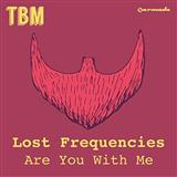 Are You With Me sheet music by Lost Frequencies