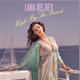 High By The Beach sheet music by Lana Del Rey