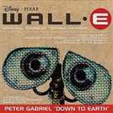 Down To Earth (from 'WALL•E') sheet music by Peter Gabriel