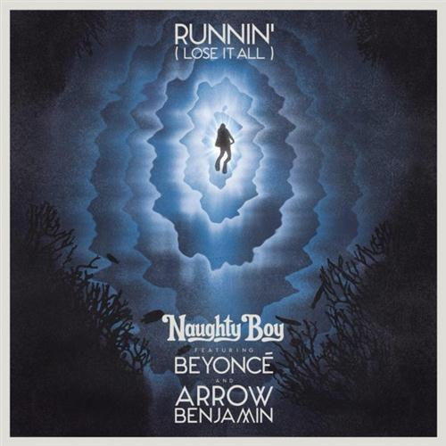 Naughty Boy Runnin' (Lose It All) (feat. Beyonce & Arrow Benjamin) cover art