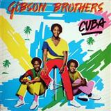 Cuba sheet music by The Gibson Brothers