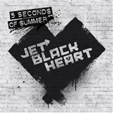 Jet Black Heart (Start Again) sheet music by 5 Seconds of Summer