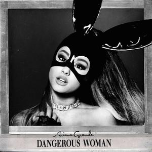 Ariana Grande Dangerous Woman cover art