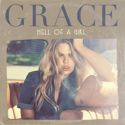 Grace Hell Of A Girl cover art