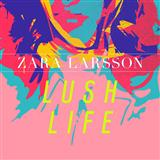 Lush Life sheet music by Zara Larsson
