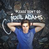 Please Don't Go sheet music by Joel Adams